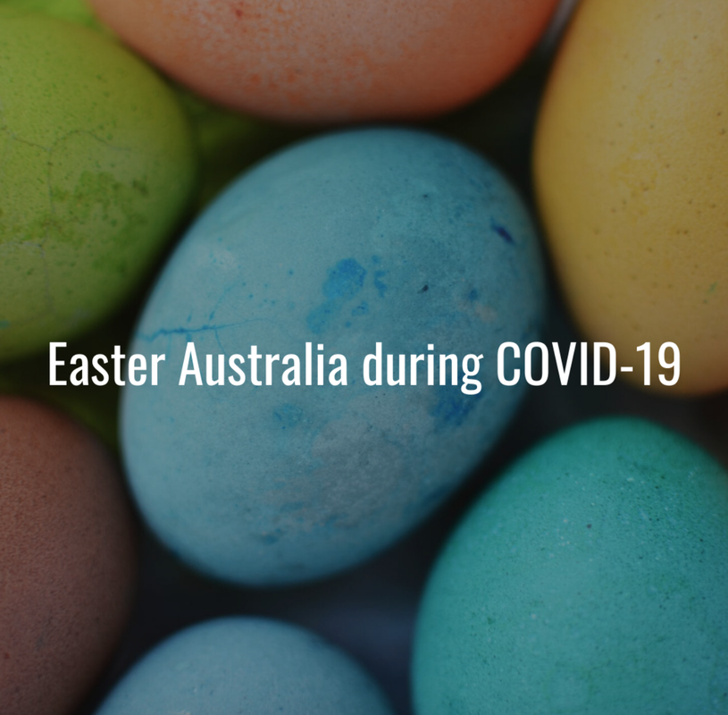 Easter Australia during COVID-19